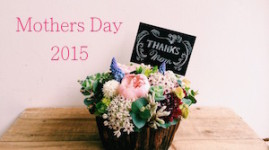 """MOTHER'S DAY"" 2015 ギフト 申込受付スタート☆"