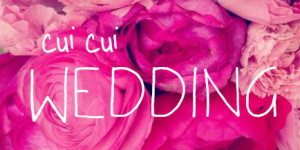 "Cui Cui Style "" Wedding """